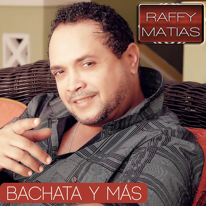 Raffy Matias - Bachata y Mas