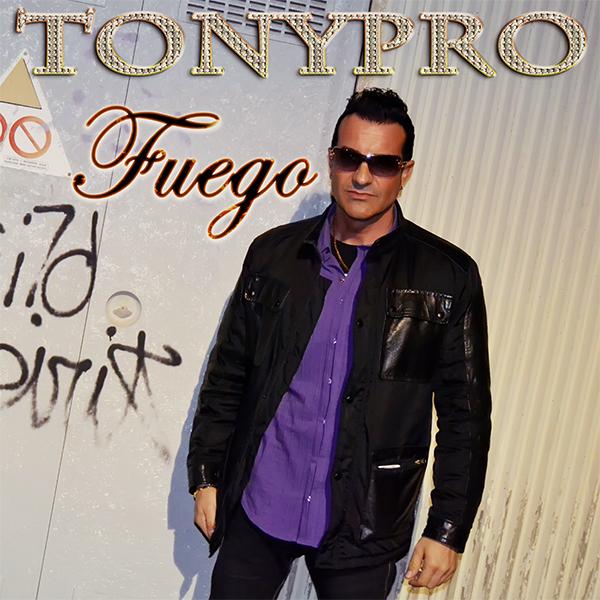 Tonypro - Fuego