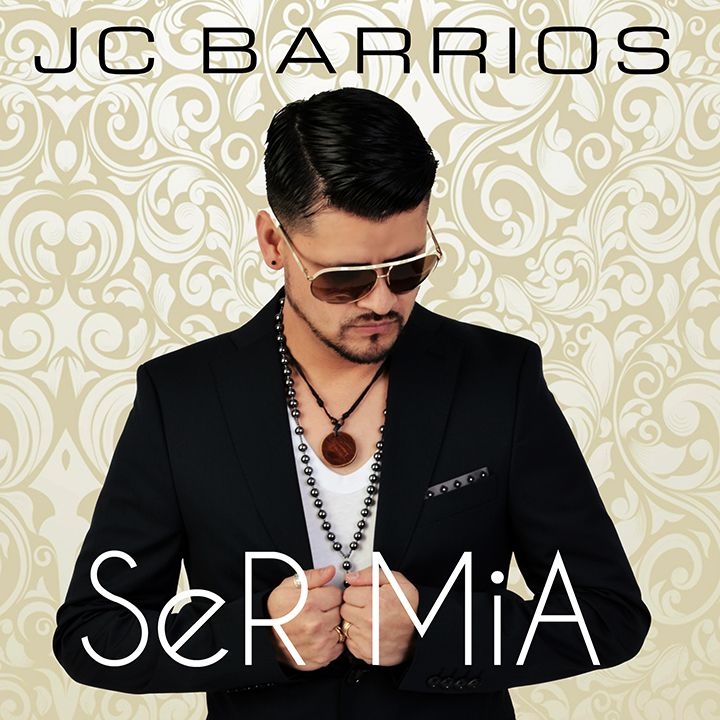 JC Barrios - Ser Mia