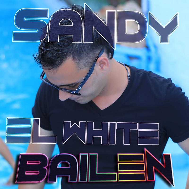 Sandy El White - Bailen