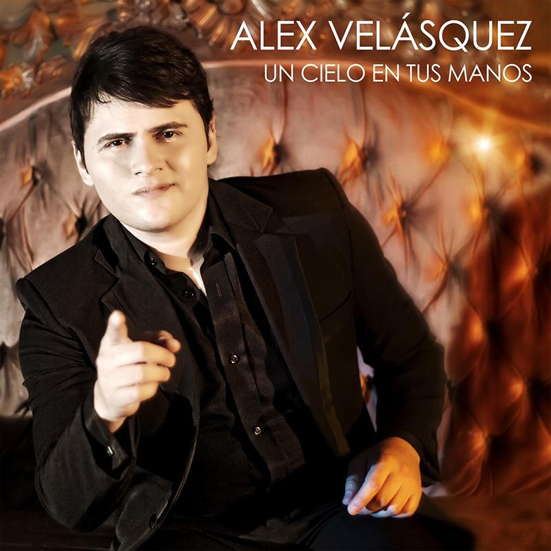 Alex Velasquez - Un Cielo En Tus Manos