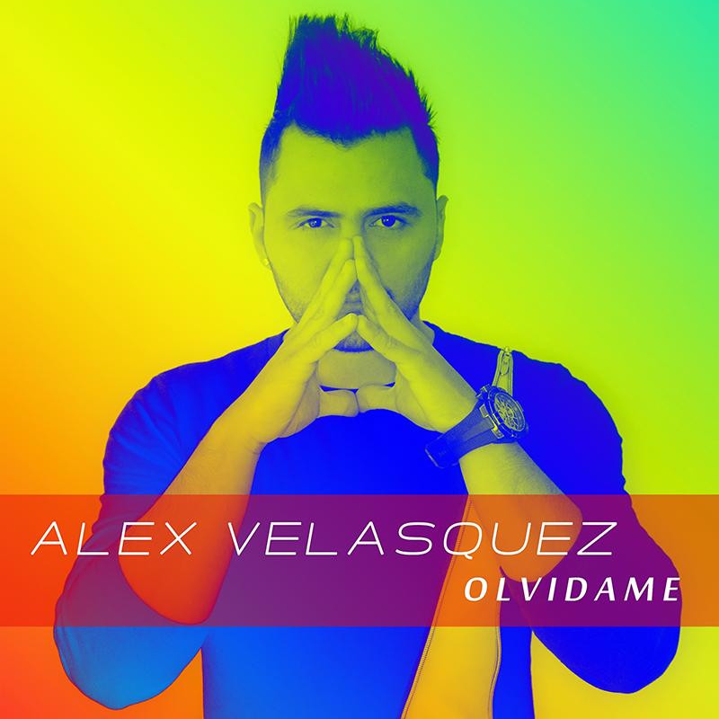 Alex Velasquez - Olvidame