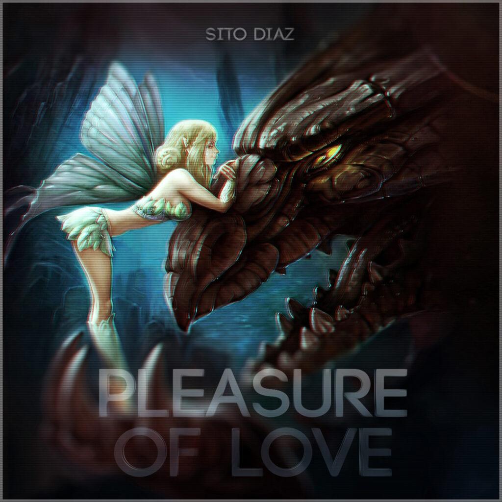 Sito Diaz - Pleasure Of Love